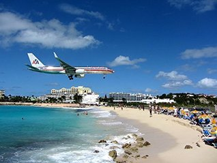 Photo Gallery of The thrill Maho Beach in Netherlands: (Photo Books,Photo Album,Photo Big Book,Photo Journal,Photo Magazines,Photo Story,Photo Traveler,Travel Books,Travel Photos) John Parker