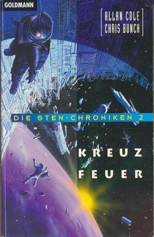 Kreuzfeuer (Die Sten-Chroniken, #2) Allan Cole