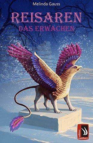 Reisaren - Das Erwachen  by  Melinda Gauss