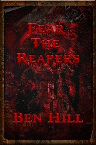 Fear The Reapers Ben Hill