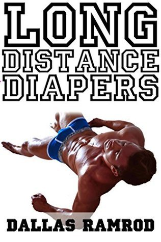 Long Distance Diapers  by  Dallas Ramrod