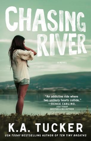 Chasing River (Burying Water #3) K.A. Tucker