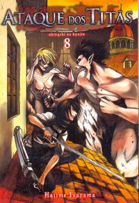 Ataque dos Titãs #8 (Attack on Titan, #8) Hajime Isayama