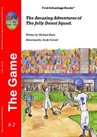 The Game (The Amazing Adventures of the Jelly Donut Squad Book 2)  by  Michael Dean