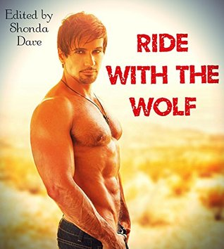 Ride With the Wolf (9 BWWM Pregnancy Paranormal Erotic Romance Stories) Shondra Dare