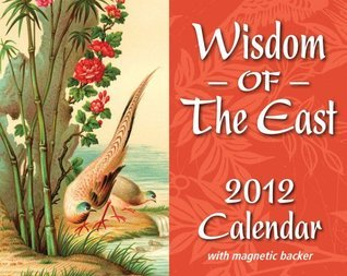 Wisdom of the East: 2012 Mini Day-to-Day Calendar  by  Andrews McMeel Publishing