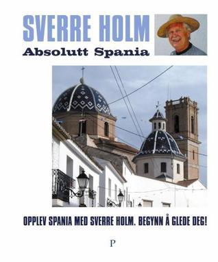 Absolutt Spania Sverre Holm