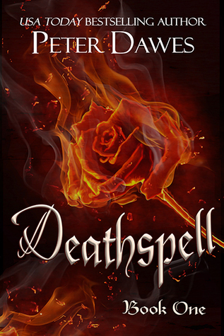 Deathspell (Deathspell, #1)  by  Peter W. Dawes