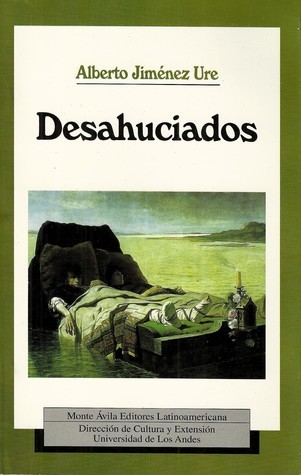 Desahuciados  by  Alberto Jiménez Ure