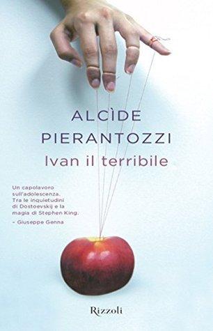 Ivan il terribile Alcide Pierantozzi