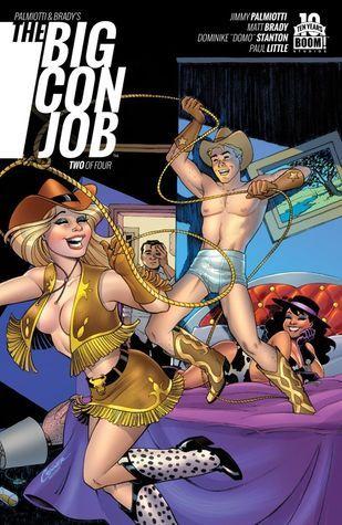 The Big Con Job #2  by  Jimmy Palmiotti