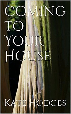 Coming to Your House (Encountering Jesus Book 5) Kate Hodges