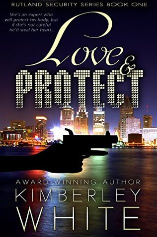 Love & Protect (Rutland Detective Series Book 1)  by  Kimberley White