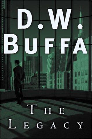 The Legacy (Joseph Antonelli, #4)  by  D.W. Buffa
