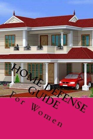 Home Defense Guide  by  Steven School