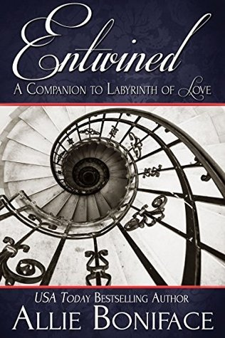 Entwined: A Companion to Labyrinth of Love Allie Boniface
