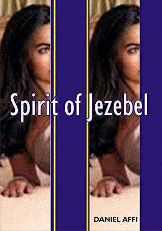 Spirit of Jezebel  by  Nadine Daniel