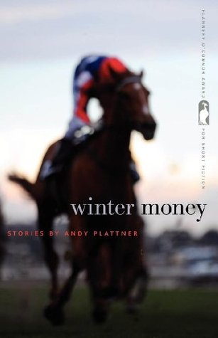 Winter Money (Flannery OConnor Award for Short Fiction) Andy Plattner