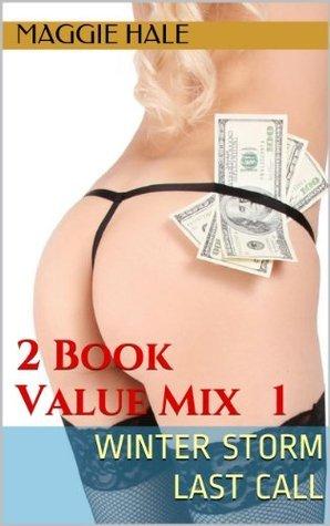 Winter Storm / Last Call (Value Bundles Book 1) Maggie Hale