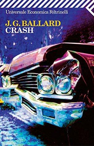 Crash (Universale economica) James Graham Ballard