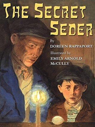 The Secret Seder Doreen Rappaport