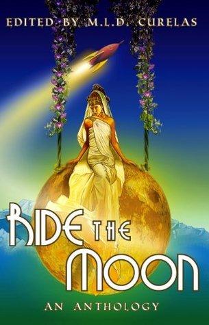 Ride the Moon Edward Willett