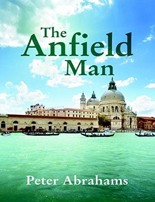The Anfield Man  by  Peter Abrahams