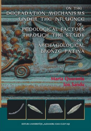 On the Degradation Mechanisms under the Influence of Pedological Factors through the Study of Archaeological Bronze Patina Marta Quaranta
