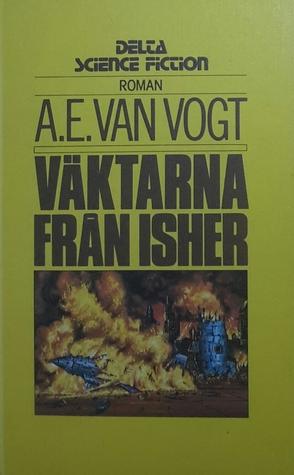 Väktarna från Isher A.E. van Vogt