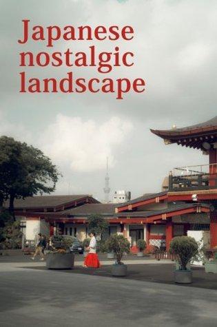 Japanese nostalgic landscape  by  Shuntaro Hama