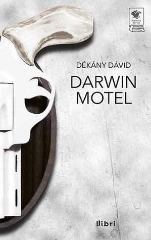 Darwin Motel Dékány Dávid