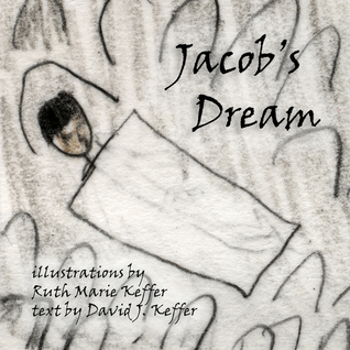 Jacobs Dream  by  Ruth M. Keffer