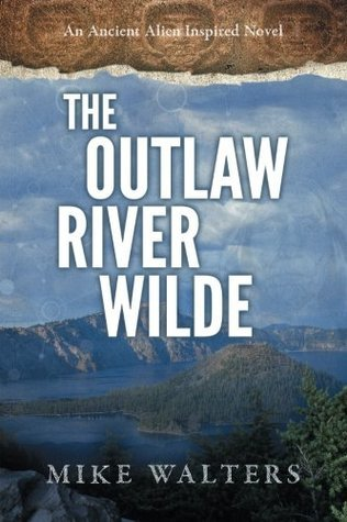 The Outlaw River Wilde: Sometimes a Man Needs to Journal Mike  Walters