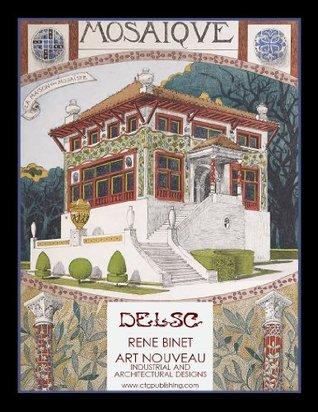 Rene Binet Art Nouveau Industrial and Architectural Designs Melanie Paquette Widmann