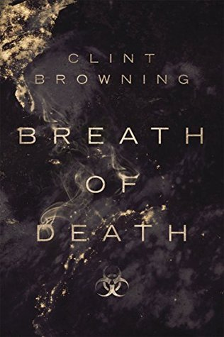 Breath of Death  by  Clint Browning