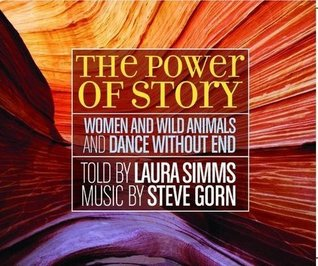 The Power of Story  by  Laura Simms