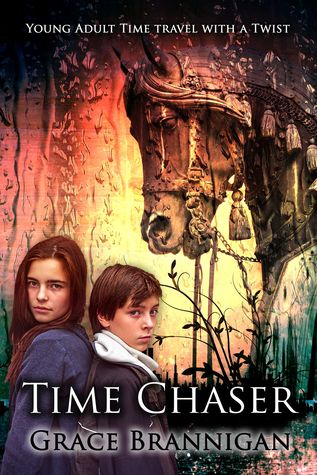 Time Chaser (The Time Runners, #1)  by  Grace Brannigan
