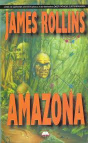 Amazona  by  James Rollins