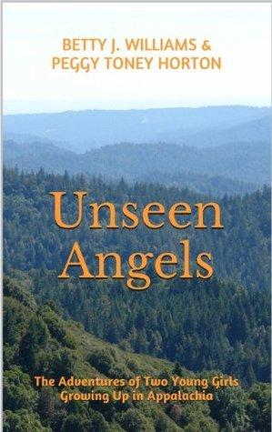 Unseen Angels Betty J. Williams