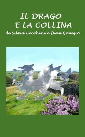 Il drago e la collina Silvia Cecchini