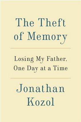The Theft of Memory Jonathan Kozol