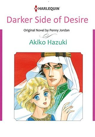 DARKER SIDE OF DESIRE  by  Akiko Hazuki
