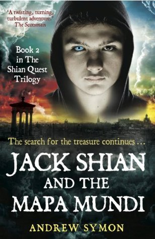 Jack Shian and the Mapa Mundi: The search for the treasure continues  by  Andrew Symon