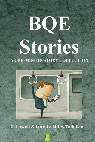 BQE Stories G. Lowell Tollefson