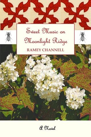 Sweet Music On Moonlight Ridge  by  Ramey Channell