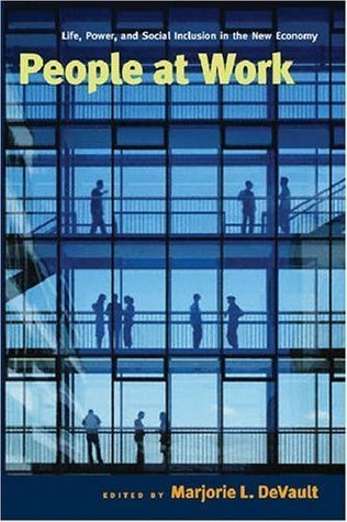 People at Work  by  Marjorie L. Devault