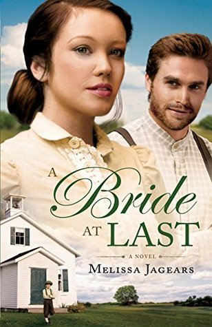 A Bride at Last (Unexpected Brides #3)  by  Melissa Jagears