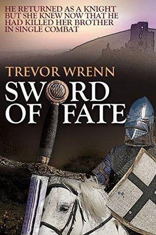 Sword of Fate  by  Trevor Wrenn