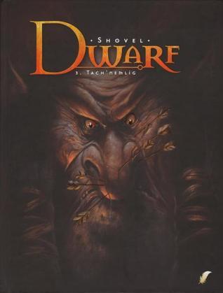 Dwarf 3: Tachnemlig Shovel