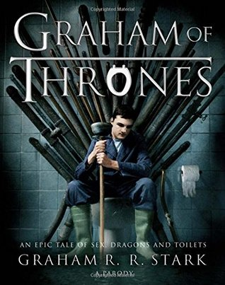 Graham of Thrones Graham R. R. Stark